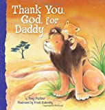Thank You, God, For Daddy by Amy Parker(2011-05-09) 画像