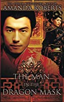 The Man in the Dragon Mask: A Historical Fiction Novel