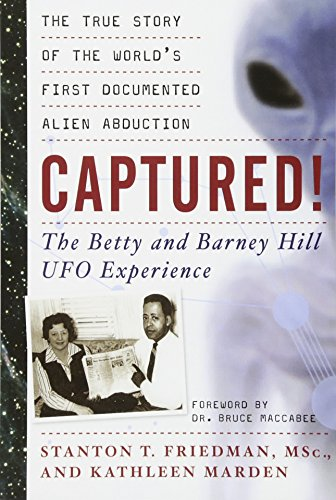 Captured! : the Betty and Barney Hill Ufo Experience: The True Story of the World