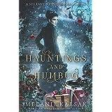 Hauntings and Humbug: A Steampunk Christmas Carol