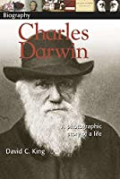 DK Biography: Charles Darwin: A Photographic Story of a Life