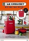 LE CREUSET® BIG DELI BAG BOOK (ブランドブック)
