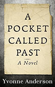 A Pocket Called Past by [Anderson, Yvonne]