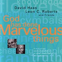God Has Done Marvelous Things