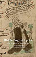 Middle English Lyrics: New Readings of Short Poems (Anglo-Saxon Studies)