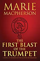 The First Blast of the Trumpet (Knox Trilogy)
