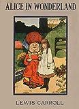 Alice in Wonderland (Illustrated Edition)
