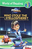 World of Reading: Miles From Tomorrowland Who Stole the Stellosphere?: Level 1