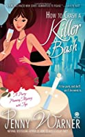 How to Crash a Killer Bash: A Party-Planning Mystery (Party Planning Mystery)