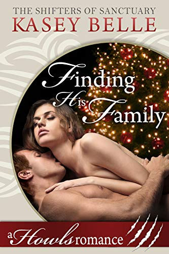 Finding His Family: A Howls Romance (The Shifters of Sanctuary Book 6) (English Edition)