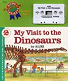 My Visit to the Dinosaurs (Let's-Read-and-Find-Out Science Stage 2)