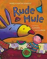Rude Mule (PB)