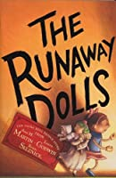 The Runaway Dolls (The Doll People (3))
