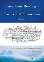 Academic Reading in Science and Engineering -Book1-
