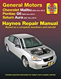 GM: Chevrolet Malibu (04-12), Pontiac G6 (05-10) & Saturn Aura (07-10) Haynes Repair Manual: Does not include 2004 and 2005 Chevrolet Classic models or information specific to hybrid models (Haynes Automotive)