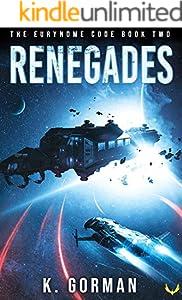Renegades (The Eurynome Code Book 2) (English Edition)