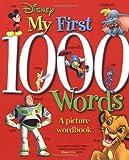 Disney: My First 1000 Words (Disney Learning)