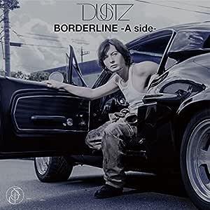 BORDERLINE -A side-