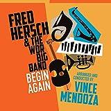 フレッド・ハーシュ・ウィズ・WDR・ビッグ・バンド / ビギン・アゲイン (Fred Hersch with WDR Big Band / Begin Again) [CD] [Import] [日本語帯・解説付]