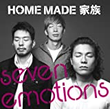 Theme of seven emotions / HOME MADE 家族