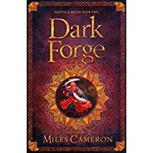 Dark Forge: Masters and Mages Book Two (Masters & Mages 2)