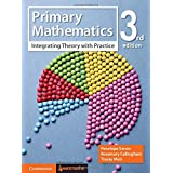 Primary Mathematics: Integrating Theory with Practice