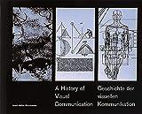 A History of Visual Communications / Geschichte der Visuellen Kommunikation 画像