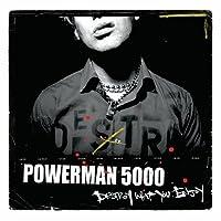 Destroy What You Enjoy by Powerman 5000 (2006-08-01)