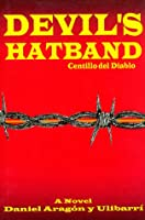 Devil's Hatband: A Story About a People's Struggle Against Land Theft and Racism