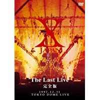 X-JAPAN THE LAST LIVE 完全版