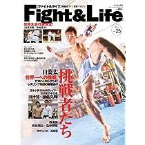 Fight&Life (ファイトアンドライフ) 2011年 08月号 [雑誌]