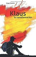 Klaus la transformación