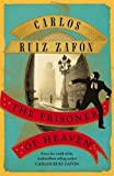 Prisoner of Heaven: The Cemetery of Forgotten Books 3