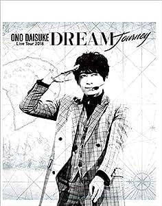 【Amazon.co.jp限定】小野大輔 LIVE TOUR 2018 「DREAM Journey」Blu-ray (複製サイン入りA4ブロマイドシート付)