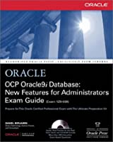 Ocp Oracle9I Database: New Features for Administrators Exam Guide (Oracle (McGraw-Hill))