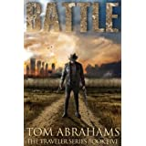 Battle: A Post Apocalyptic/Dystopian Adventure