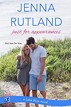 Just for Appearances (Entangled Bliss) (Lake Bliss) by [Rutland, Jenna]