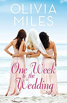 One Week to the Wedding: An unforgettable story of love, betrayal, and sisterhood (Misty Point Book 1) by [Miles, Olivia]