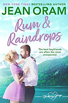 Rum and Raindrops: A Blueberry Springs Sweet Romance by [Oram, Jean]