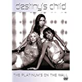 Destiny's Child - The Platinum's On The Wall