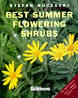 Best Summer Flowering Shrubs (Best Gardening)