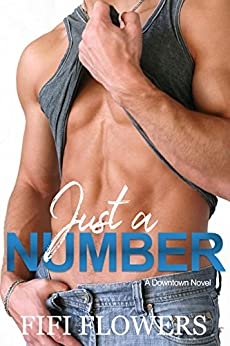 Just A Number (Downtown Book 1) by [Flowers, Fifi]