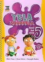 Kit Tela Aquarela Nivel 5 A 6 Anos