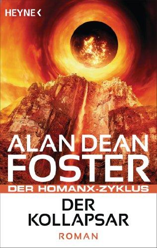 Download Der Kollapsar: Der Homanx-Zyklus - Roman (Die Homanx-Reihe 10) (German Edition) B00IHDQY48