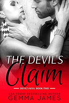 The Devil's Claim (Devil's Kiss Book 2) by [James, Gemma]