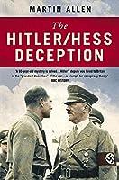 The Hitler/Hess Deception