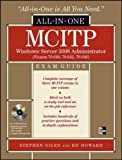 MCITP Windows Server 2008 Administrator All-in-One Exam Guide (Exams 70-640, 70-642, 70-646) (All in One Exam Guide)