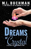 Dreams of Crystal: a science fiction romance story (Science Fiction Romance Stories)