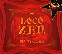 Loco Zen St-Tropez by Various Artists
