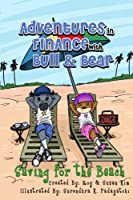 Adventures in Finance with Bull & Bear: Saving for the Beach